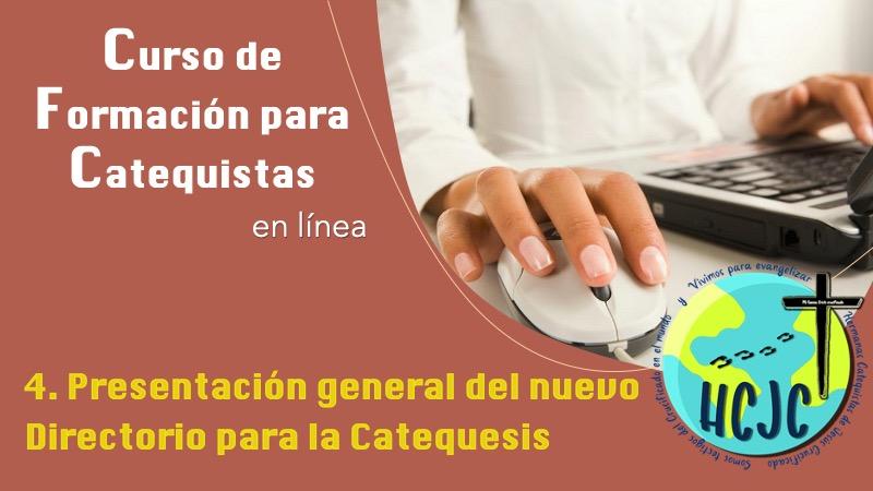4. Presentación general del nuevo Directorio para la Catequesis