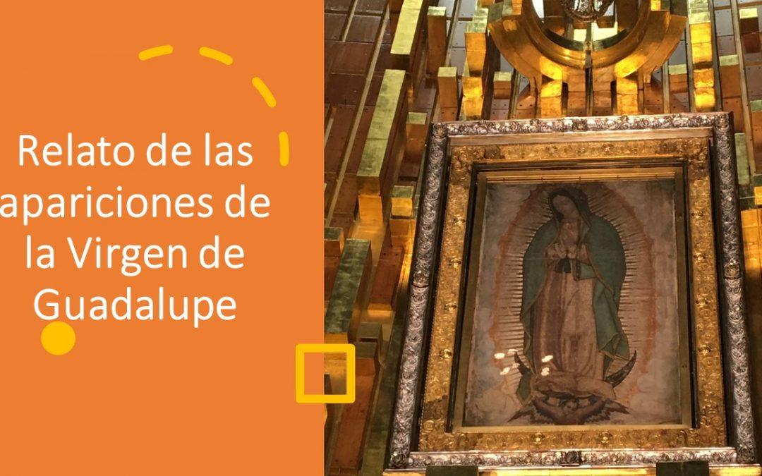 Relato de las apariciones de la virgen de Guadalupe