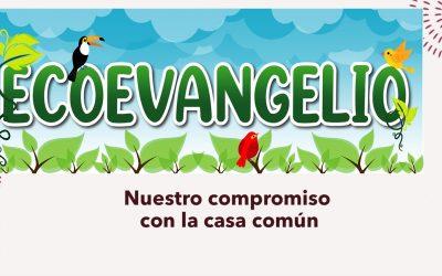 EcoEvangelio: IV Domingo de cuaresma